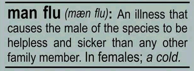 Man Flu & other first world problems…